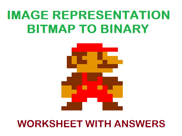 Image Representation - Bitmap - Binary worksheet with answers