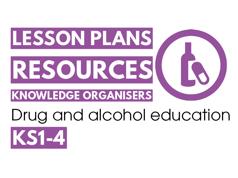 Drug and alcohol education: guidance, lesson plans & knowledge organisers (KS1-4)