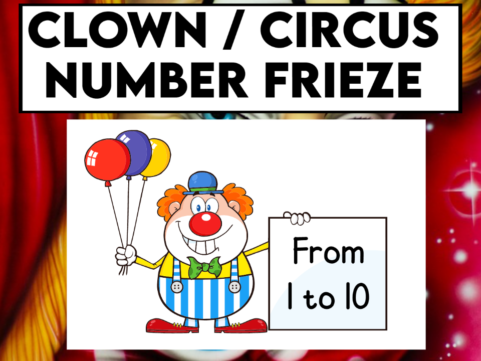 Clown / Circus Themed Number Frieze from 1 to 10
