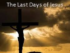 The last days of Jesus' life. Christianity GCSE.