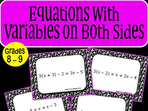 Equations with Variables on Both Sides Task Cards