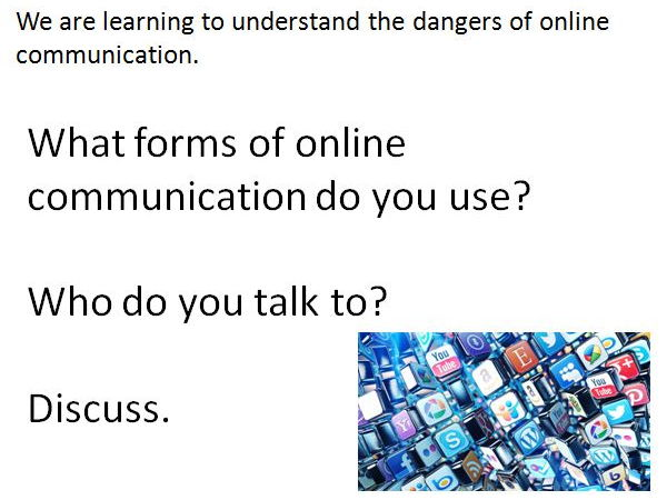 Online Safety - 2 lessons on types of online communication and their dangers