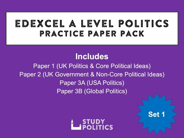 Edexcel A-Level Politics Practice Papers: Set 1