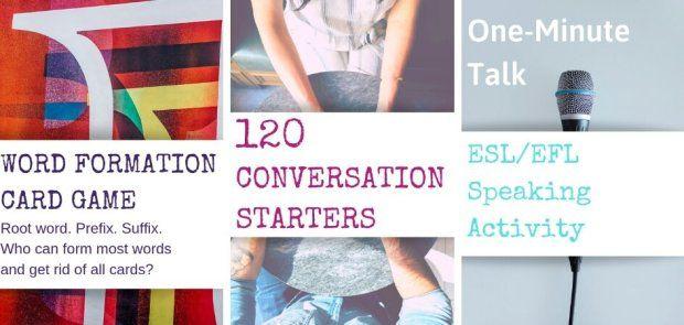 Three Speaking Activities For ESL/EFL Lessons