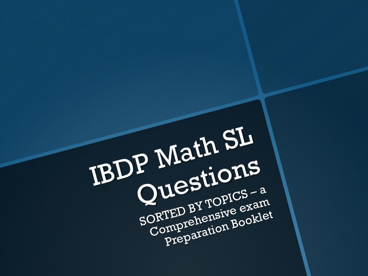 IBDP Math SL Questions Paper 1 Section Sorted by Topics