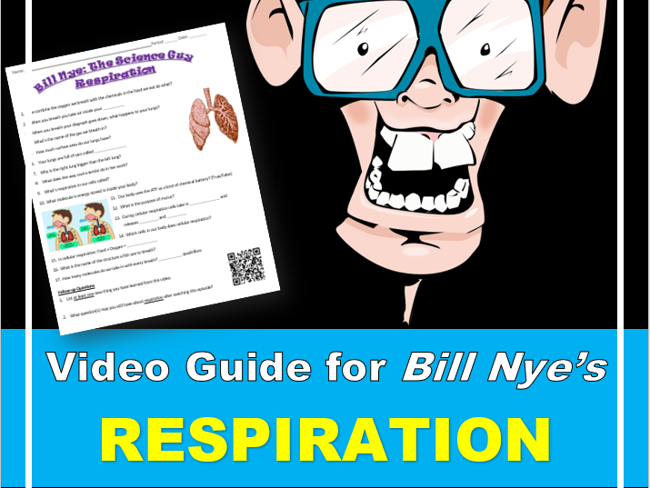 Bill Nye the Science Guy: RESPIRATION (Video Guide)