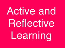 Active and Reflective Learning and Teaching Ideas
