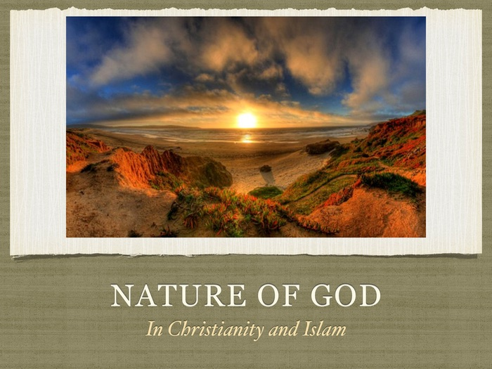 Nature of God in Christianity and Islam