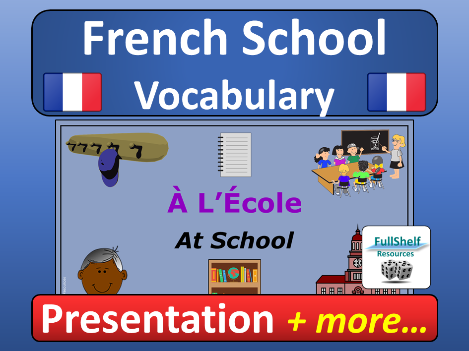 French School Vocabulary A L'ecole