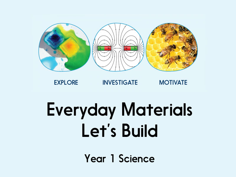 Everyday materials - Let's Build - Year 1