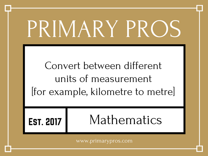 Convert between different units of measurement [for example, kilometre to metre]