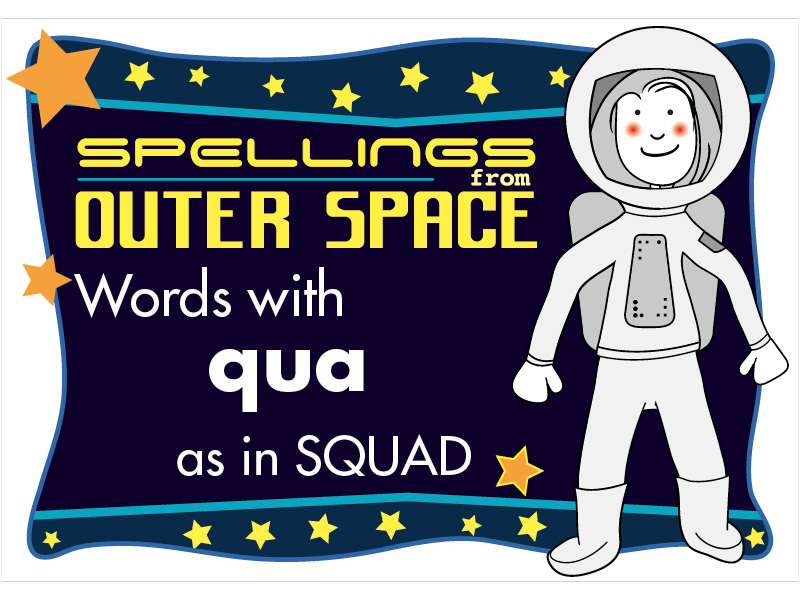 Year 2 Spellings Words with QUA as in SQUAD