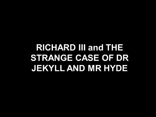 Richard III and Dr Jekyll comparative booklet