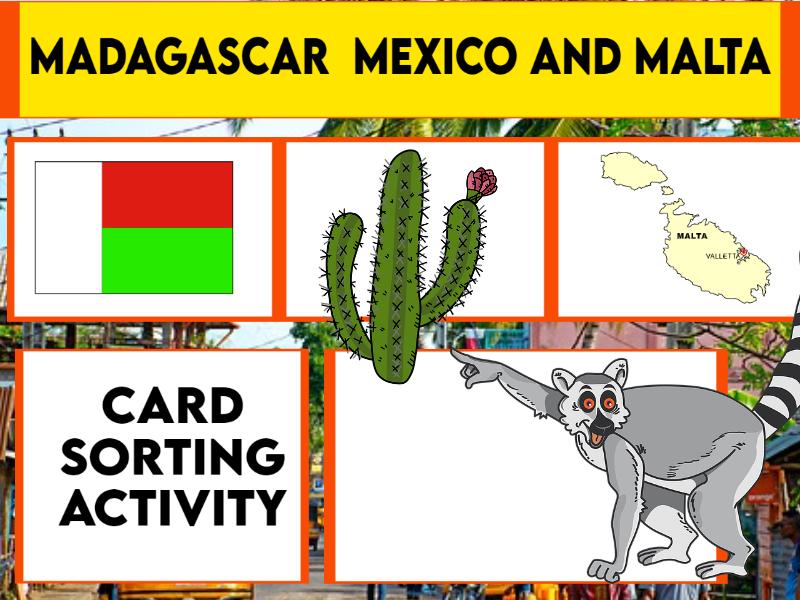 Madagascar Mexico and Malta Sorting Cards