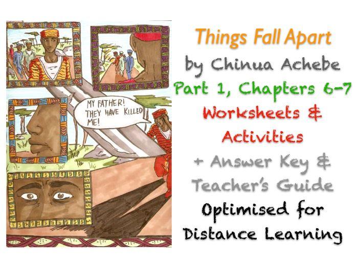 Things Fall Apart (Chinua Achebe) Ch. 6-7 - Ikemefuna - Activities + ANSWERS