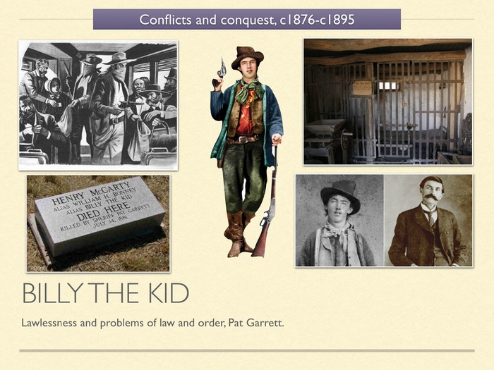 GCSE History of American West. Unit 3 Billy the Kid