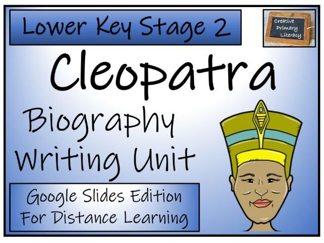 LKS2 Cleopatra Biography Writing & Distance Learning Unit