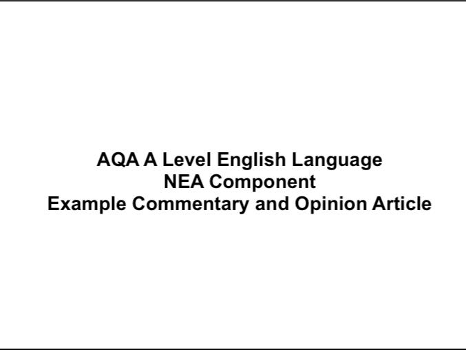 AQA A-Level English Language NEA: Example Commentary (incl. Article)
