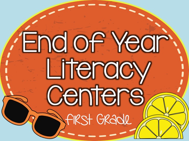 End of Year Literacy Centers
