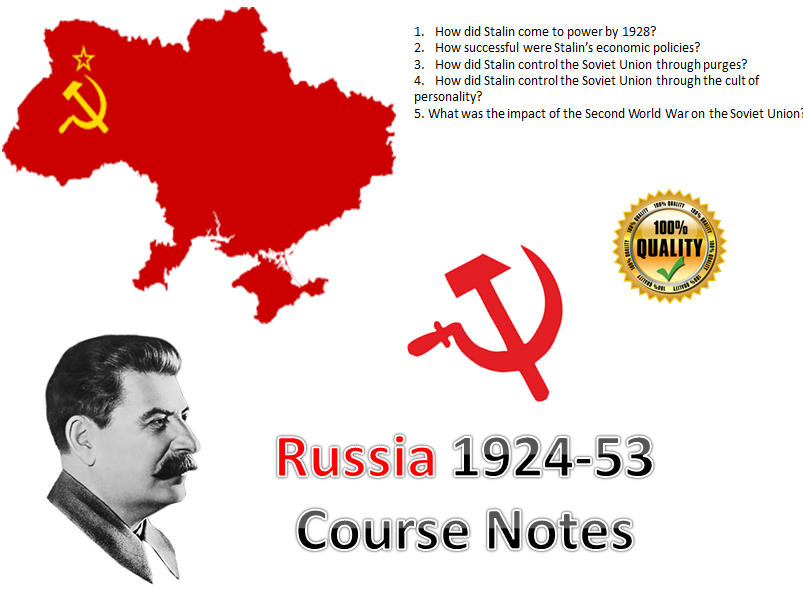 Stalin's Russia Entire Course Notes - 36 pages