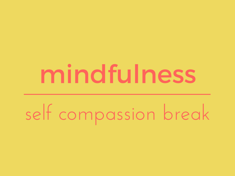 Self compassion break