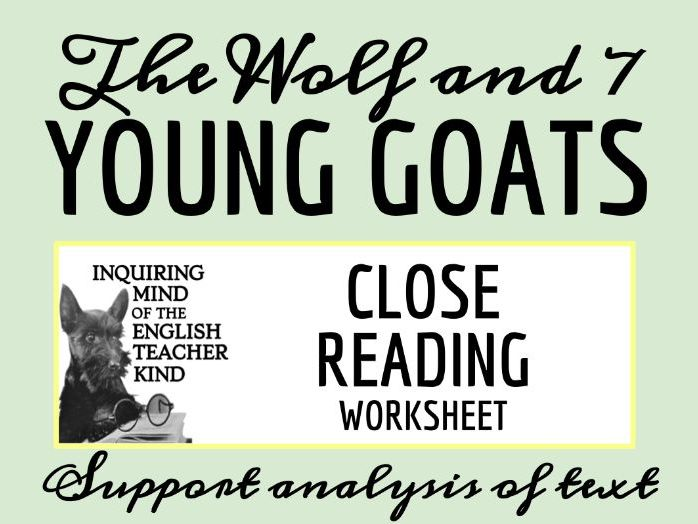 """Grimms' Fairy Tale """"The Wolf and the Seven Young Goats"""" Close Reading"""