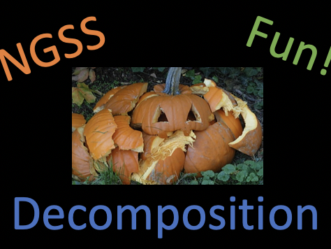 NGSS - Decomposition Unit Plan