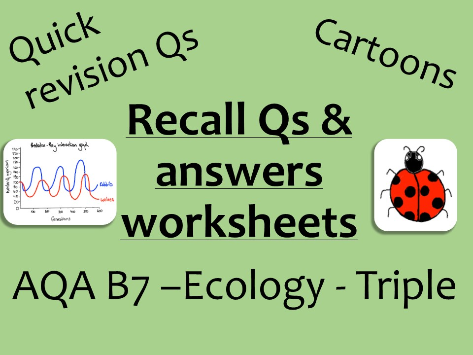 AQA Biology GCSE B7 Triple -  ecology recall Qs