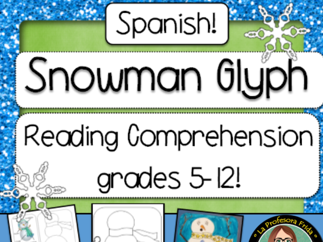 Spanish Snowman Glyph, Hombre de Nieve, Reading Comprehension