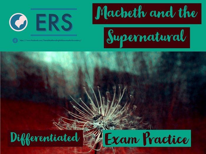 Macbeth and The Supernatural - GCSE essay practice