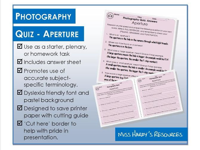Photography - Quiz - Aperture - Starter/Plenary/Homework