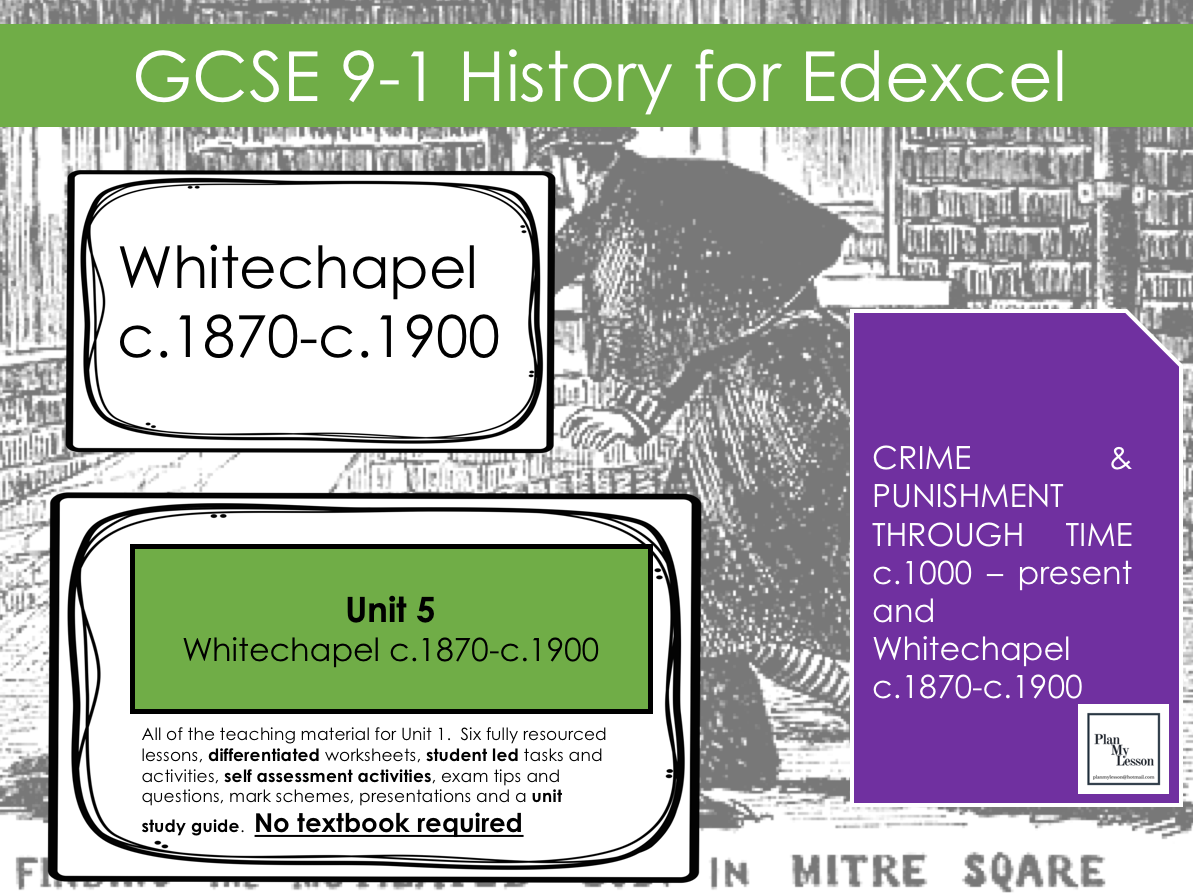 Edexcel GCSE (9-1) Whitechapel, c1870-c1900: Crime, policing and the inner city.