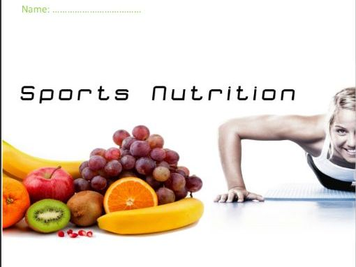 BTEC Sport & Exercise Science Unit 13 Nutrition for Sport & Exercise Performance Unit Pack