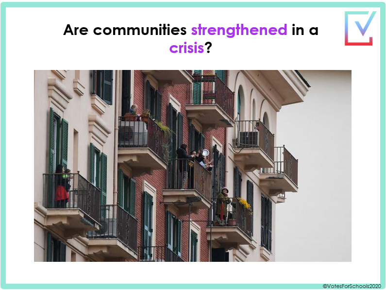"Coronavirus - ""Are communities strengthened in a crisis?"" Secondary 45 minute lesson home or school"