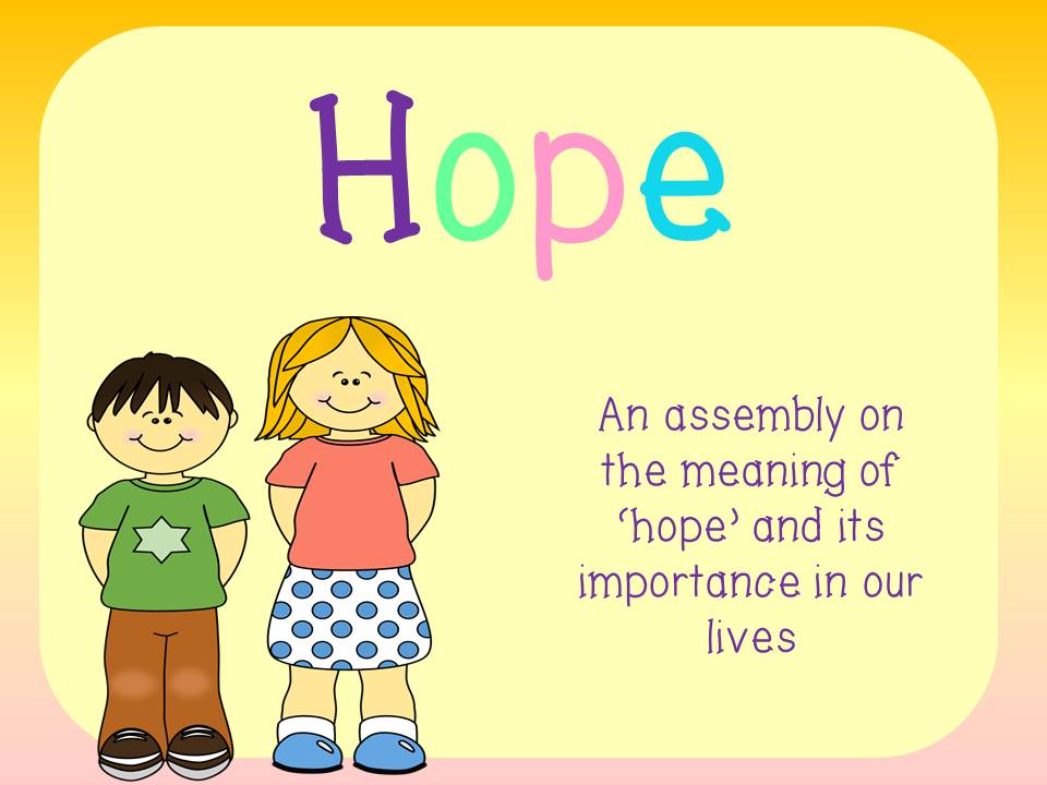 Assembly plan and presentation - Hope