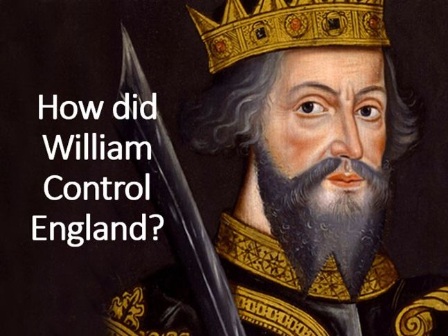 How did William control England? Feudal system, repression and Domesday Book