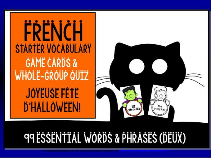 FRENCH VOCABULARY HALLOWEEN GAMES & QUIZZES 99 WORDS & PHRASES (2)