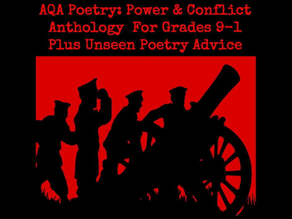 AQA Poetry Guide: Power & Conflict Anthology for Grades 9-1. Plus Unseen Poetry Advice