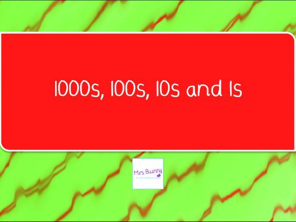 5. 1000s, 100s, 10s and 1s lesson pack (Y4 NPV)
