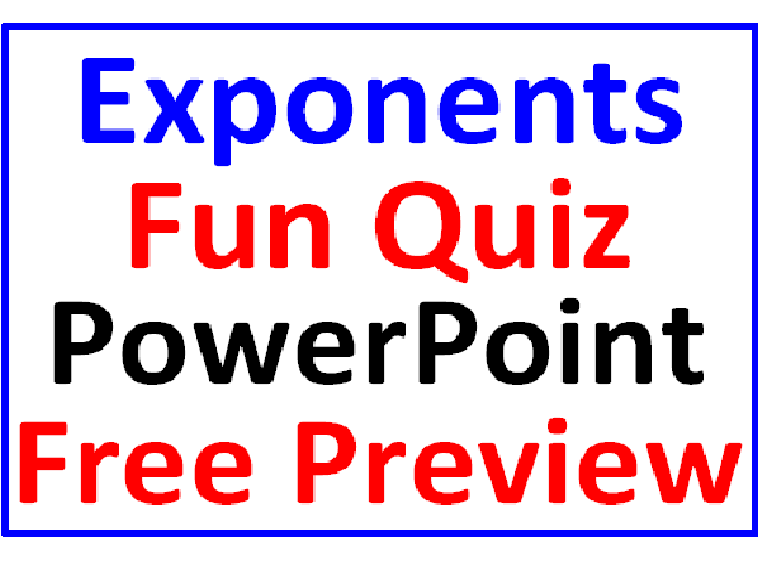 Exponents PowerPoint Fun Quiz FREE PREVIEW