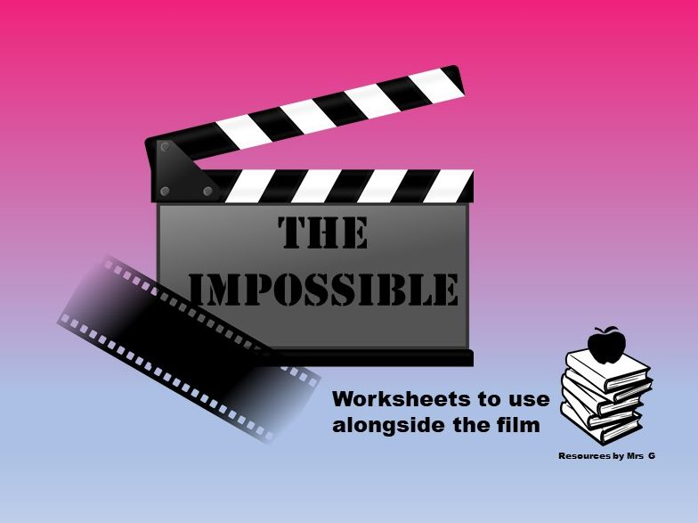 The Impossible Differentiated Film Task Sheets - Editable