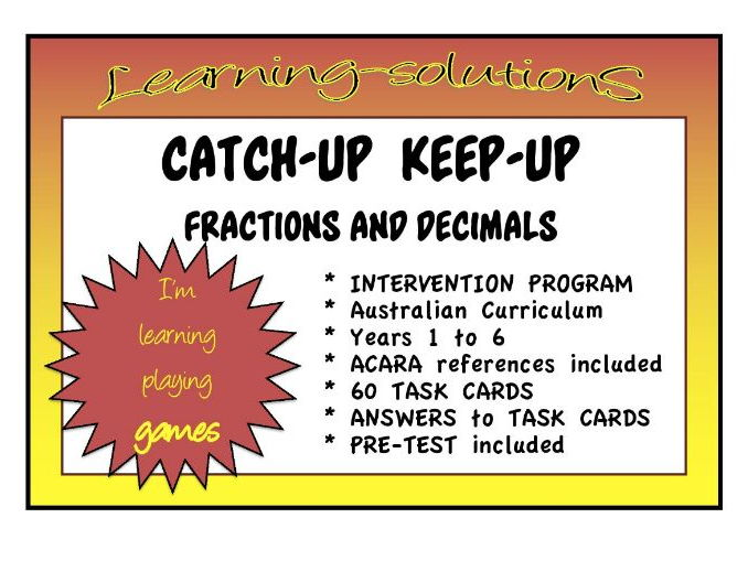 INTERVENTION PROGRAM - Fractions and Decimals - Middle School - CATCH-UP  KEEP-UP - Australian Curr.