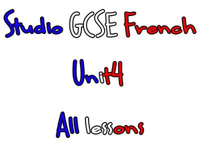 Studio Higher GCSE French - Unit 4
