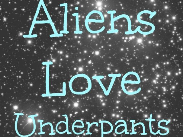 Aliens Love Underpants