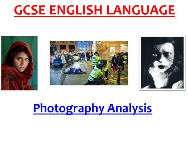 Powerful photographs (reading, writing and S&L) Fun GCSE English lesson!