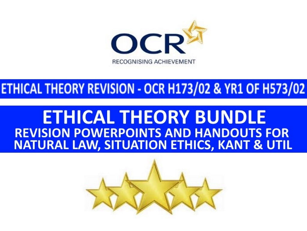 OCR Religion and Ethics: Ethical Theory Revision Bundle (H173/02 and H573/02)