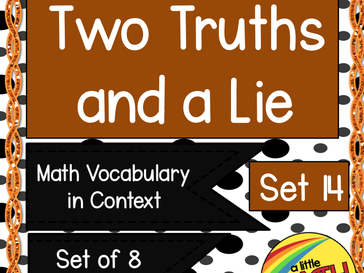 Two Truths and a Lie Math Vocabulary Set 14