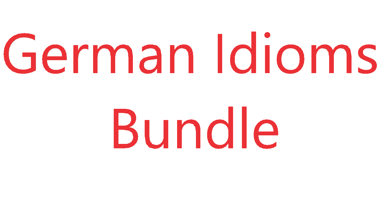 German idioms Bundle