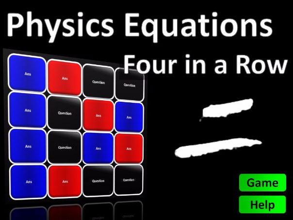 Four in a Row Interactive Quiz Game: GCSE Physics Equations