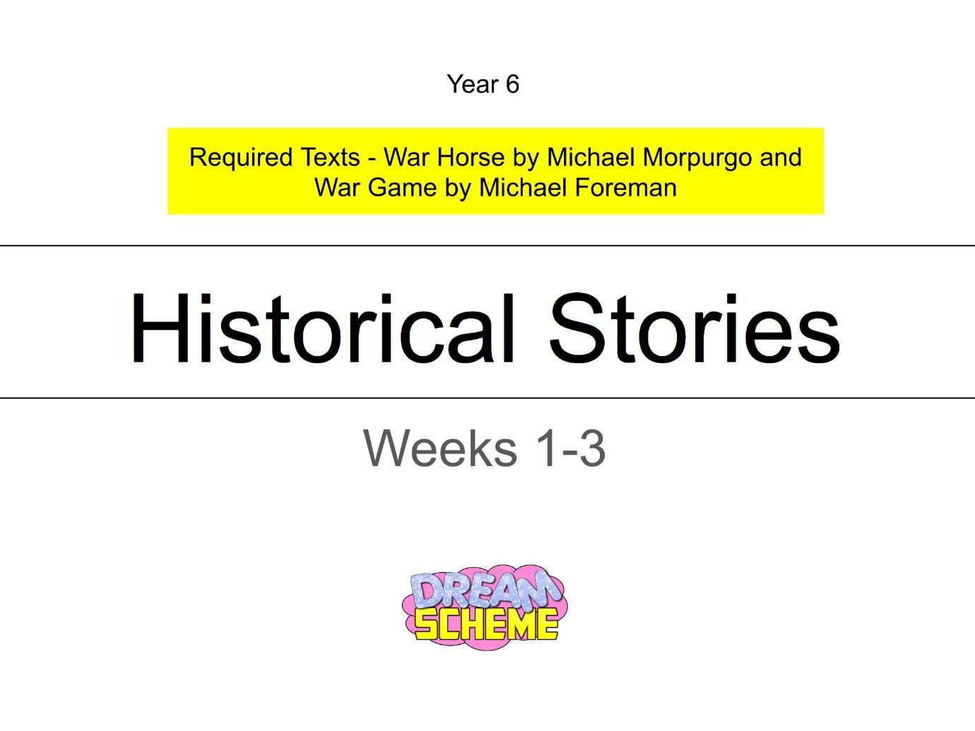 Year 6 - Historical Stories 15 Lessons (Complete Unit)
